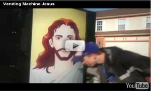 For Sale: Vending Machine Jesus | marketplace christianity